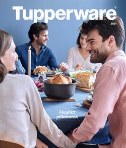 Otthon, kert és barkácsolás kínálatok Tupperware katalógusában, Miskolc ( Több mint egy hónap )